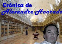 Crónica de Alexandre Honrado – O fim do mundo ou apenas um até já?